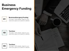 Business Emergency Funding Ppt PowerPoint Presentation Model Slide Cpb