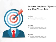 Business Employee Objective And Goal Vector Icon Ppt PowerPoint Presentation File Slide PDF