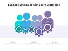 Business Employees With Gears Vector Icon Ppt PowerPoint Presentation Gallery Layout PDF
