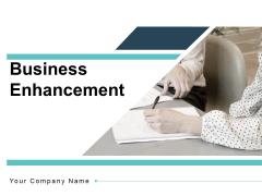 Business Enhancement Customers Optimization Ppt PowerPoint Presentation Complete Deck