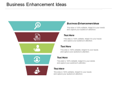 Business Enhancement Ideas Ppt PowerPoint Presentation Layouts Graphics Download Cpb