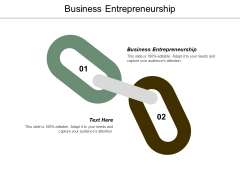Business Entrepreneurship Ppt Powerpoint Presentation Styles Graphics Design Cpb