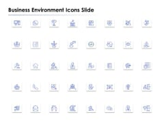 Business Environment Icons Slide Ppt PowerPoint Presentation Layouts Background Designs