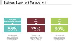 Business Equipment Management Ppt PowerPoint Presentation Model Vector Cpb