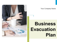 Business Evacuation Plan Ppt PowerPoint Presentation Complete Deck With Slides