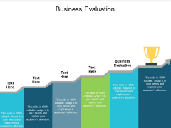 Business Evaluation Ppt Powerpoint Presentation Styles Slides Cpb