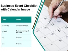 Business Event Checklist With Calendar Image Ppt PowerPoint Presentation Outline Example PDF