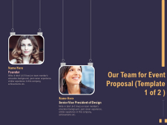 Business Event Planning Our Team For Event Proposal Ppt Ideas Slide PDF
