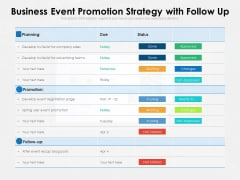 Business Event Promotion Strategy With Follow Up Ppt PowerPoint Presentation Gallery Slide Download PDF