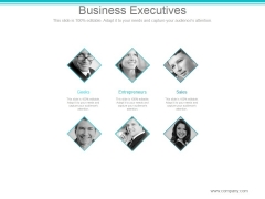 Business Executives Ppt PowerPoint Presentation Backgrounds