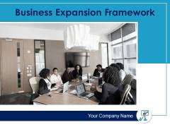Business Expansion Framework Ppt PowerPoint Presentation Complete Deck With Slides