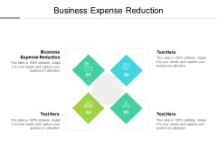 Business Expense Reduction Ppt PowerPoint Presentation Model Graphics Design Cpb
