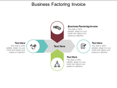 Business Factoring Invoice Ppt PowerPoint Presentation Ideas Aids Cpb