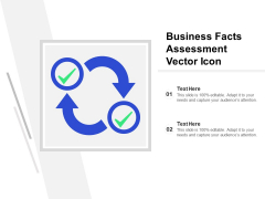 Business Facts Assessment Vector Icon Ppt PowerPoint Presentation Gallery Diagrams PDF