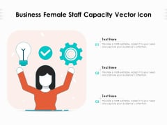 Business Female Staff Capacity Vector Icon Ppt PowerPoint Presentation File Guide PDF