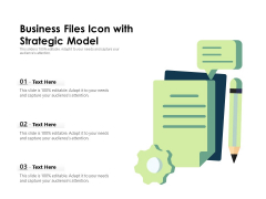 Business Files Icon With Strategic Model Ppt PowerPoint Presentation File Files PDF