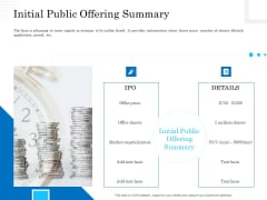 Business Finance Options Debt Vs Equity Initial Public Offering Summary Ppt Gallery Skills PDF
