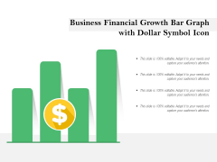 Business Financial Growth Bar Graph With Dollar Symbol Icon Ppt PowerPoint Presentation File Ideas PDF