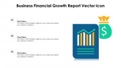 Business Financial Growth Report Vector Icon Ppt Outline Microsoft PDF