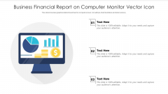 Business Financial Report On Computer Monitor Vector Icon Ppt PowerPoint Presentation File Themes PDF