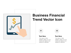 Business Financial Trend Vector Icon Ppt PowerPoint Presentation Visual Aids Infographics