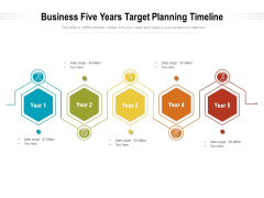 Business Five Years Target Planning Timeline Ppt PowerPoint Presentation Inspiration Layout PDF