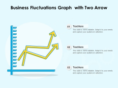 Business Fluctuations Graph With Two Arrow Ppt PowerPoint Presentation Tips PDF
