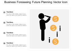 Business Foreseeing Future Planning Vector Icon Ppt PowerPoint Presentation Show Vector