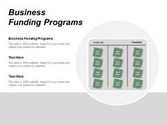 Business Funding Programs Ppt PowerPoint Presentation Styles Tips Cpb