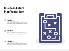 Business Future Plan Vector Icon Ppt PowerPoint Presentation File Visual Aids PDF