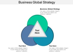 Business Global Strategy Ppt PowerPoint Presentation File Example File