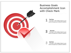 Business Goals Accomplishment Icon With Check Mark Ppt PowerPoint Presentation Gallery Icon PDF