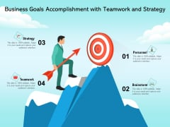 Business Goals Accomplishment With Teamwork And Strategy Ppt PowerPoint Presentation File Examples PDF