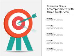 Business Goals Accomplishment With Three Points Icon Ppt PowerPoint Presentation File Portfolio PDF