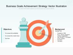 Business Goals Achievement Strategy Vector Illustration Ppt PowerPoint Presentation File Design Inspiration PDF