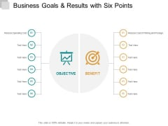 Business Goals And Results With Six Points Ppt PowerPoint Presentation Infographic Template Shapes