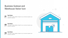 Business Godown And Warehouse Vector Icon Ppt PowerPoint Presentation File Model PDF
