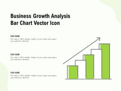 Business Growth Analysis Bar Chart Vector Icon Ppt PowerPoint Presentation Model Outline
