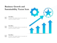 Business Growth And Sustainability Vector Icon Ppt PowerPoint Presentation Show Graphics Example PDF