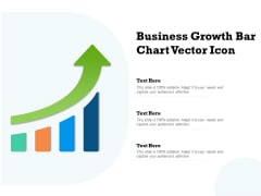 Business Growth Bar Chart Vector Icon Ppt PowerPoint Presentation Outline Professional