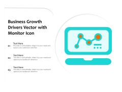 Business Growth Drivers Vector With Monitor Icon Ppt PowerPoint Presentation File Show PDF