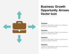 Business Growth Opportunity Arrows Vector Icon Ppt PowerPoint Presentation Outline Example Topics