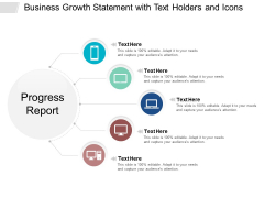 Business Growth Statement With Text Holders And Icons Ppt PowerPoint Presentation Model Styles