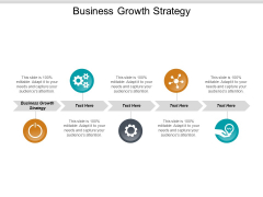 Business Growth Strategy Ppt PowerPoint Presentation Ideas Deck Cpb