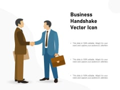 Business Handshake Vector Icon Ppt PowerPoint Presentation Model Guide