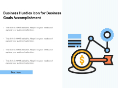 Business Hurdles Icon For Business Goals Accomplishment Ppt PowerPoint Presentation File Outfit PDF