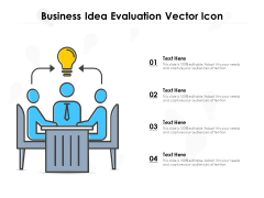 Business Idea Evaluation Vector Icon Ppt PowerPoint Presentation Pictures Backgrounds