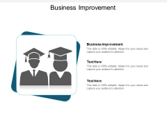 Business Improvement Ppt PowerPoint Presentation Professional Design Ideas Cpb