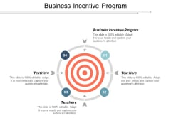 Business Incentive Program Ppt Powerpoint Presentation Pictures Graphics Design Cpb