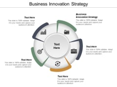 Business Innovation Strategy Ppt PowerPoint Presentation Infographic Template Graphics Cpb
